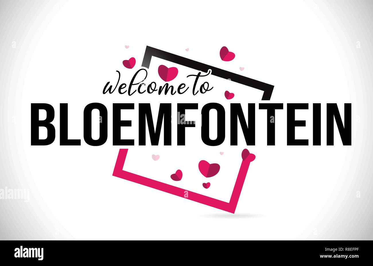 Bloemfontein Welcome To Word Text with Handwritten Font and  Red Hearts Square Design Illustration Vector. - Stock Image