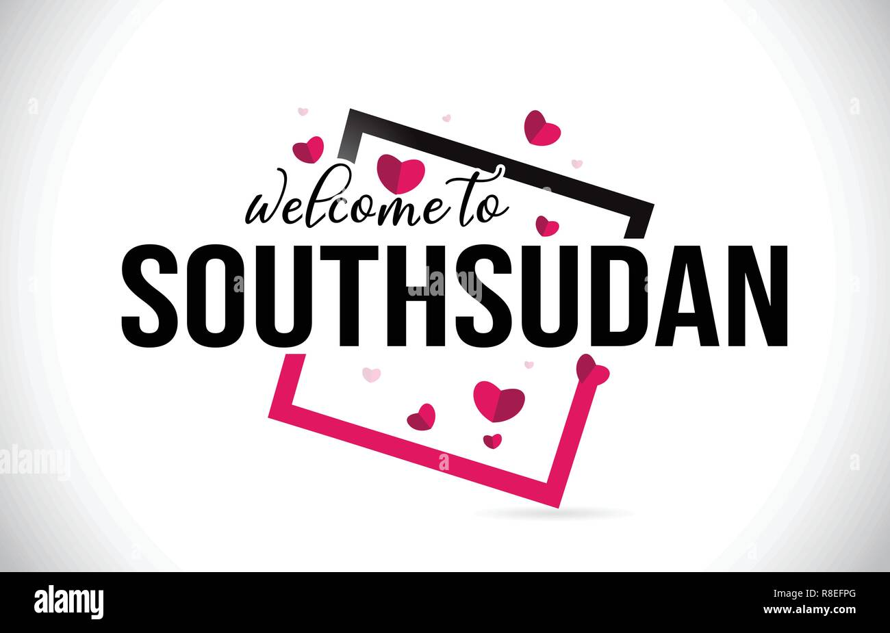 SouthSudan Welcome To Word Text with Handwritten Font and  Red Hearts Square Design Illustration Vector. - Stock Image