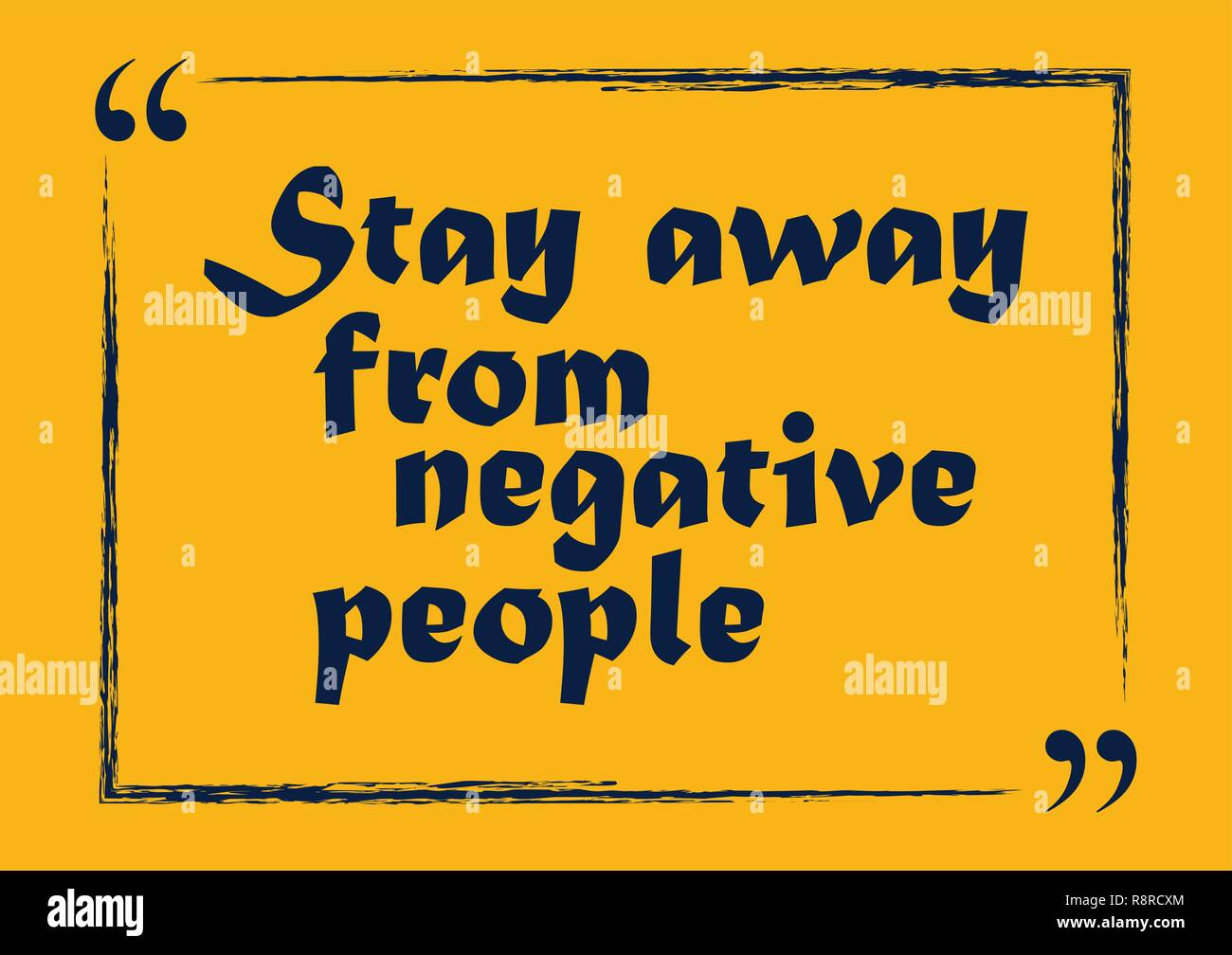 Stay Away From Negative People otivation quote Vector ...