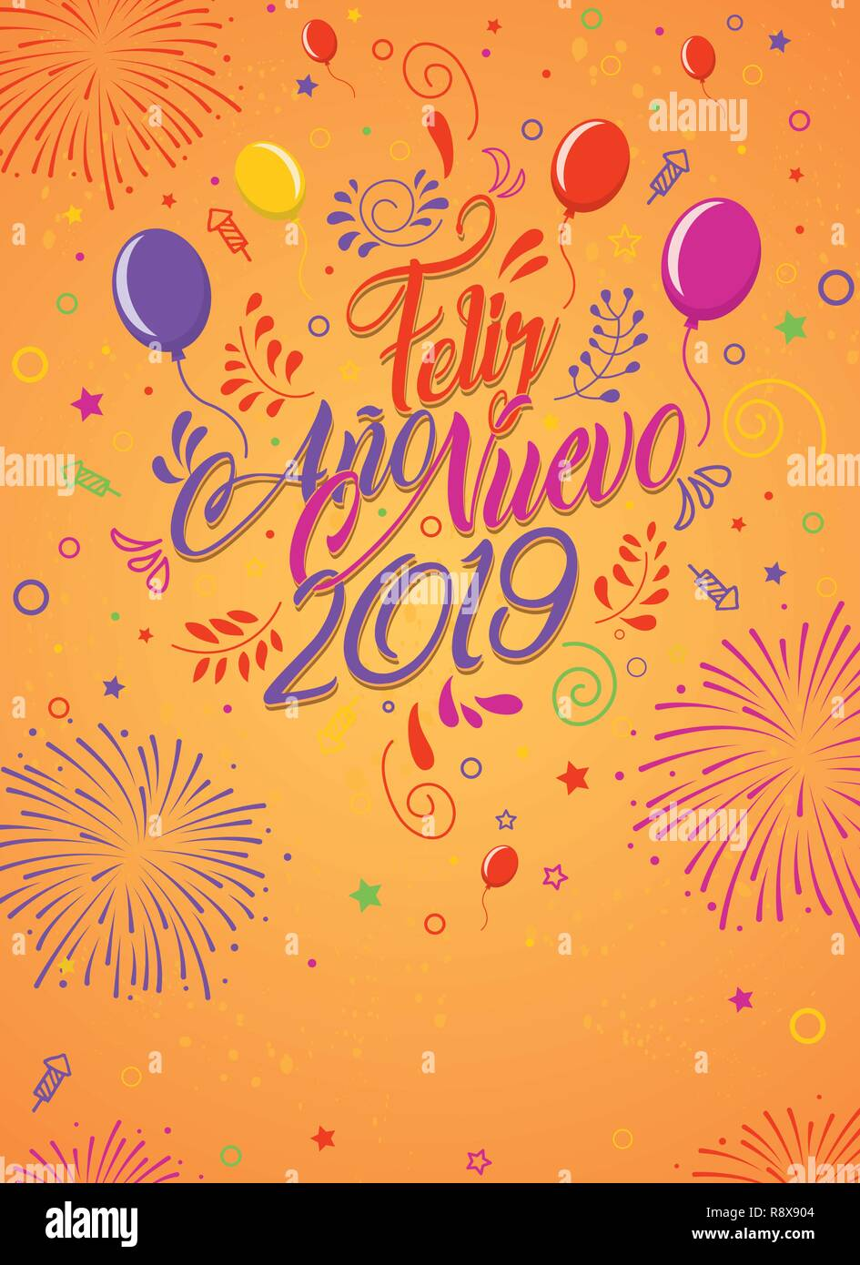 Greeting card with the message: Feliz Ano Nuevo 2019 - Happy New Year 2019 in Spanish language - Card decorated with balloons, stars and fireworks of - Stock Image