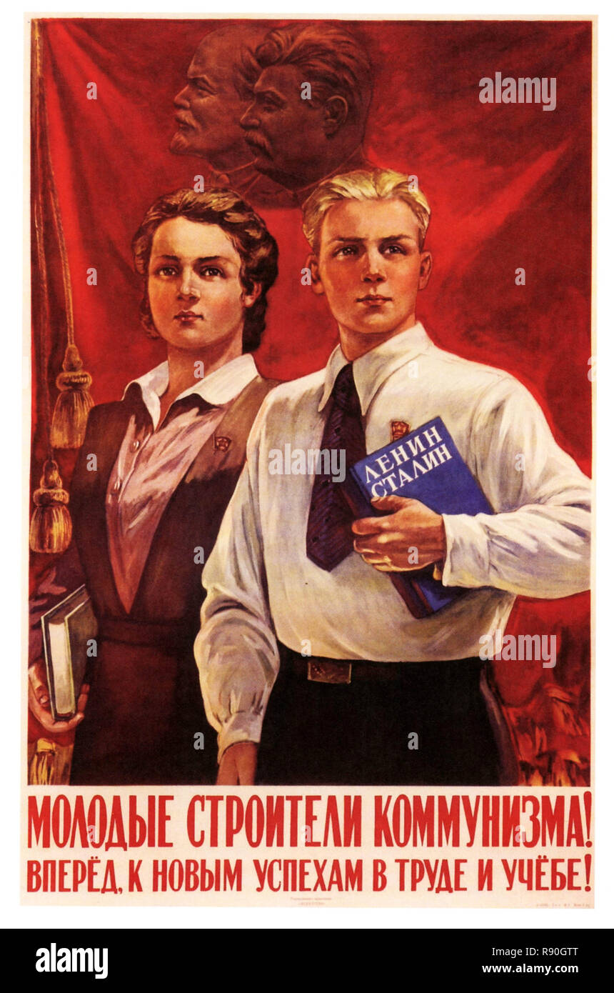 Young Builders Of Communism Go Forward To The New Successes In Labor And Study - Vintage U.S.S.R Communist Propaganda Poster - Stock Image