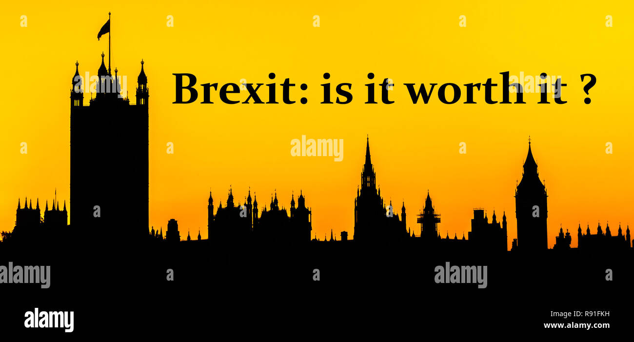 Big Ben and the Houses of Parliament at Westminster Palace, London with message about whether Brexit is worth it - people's vote concept - Stock Image