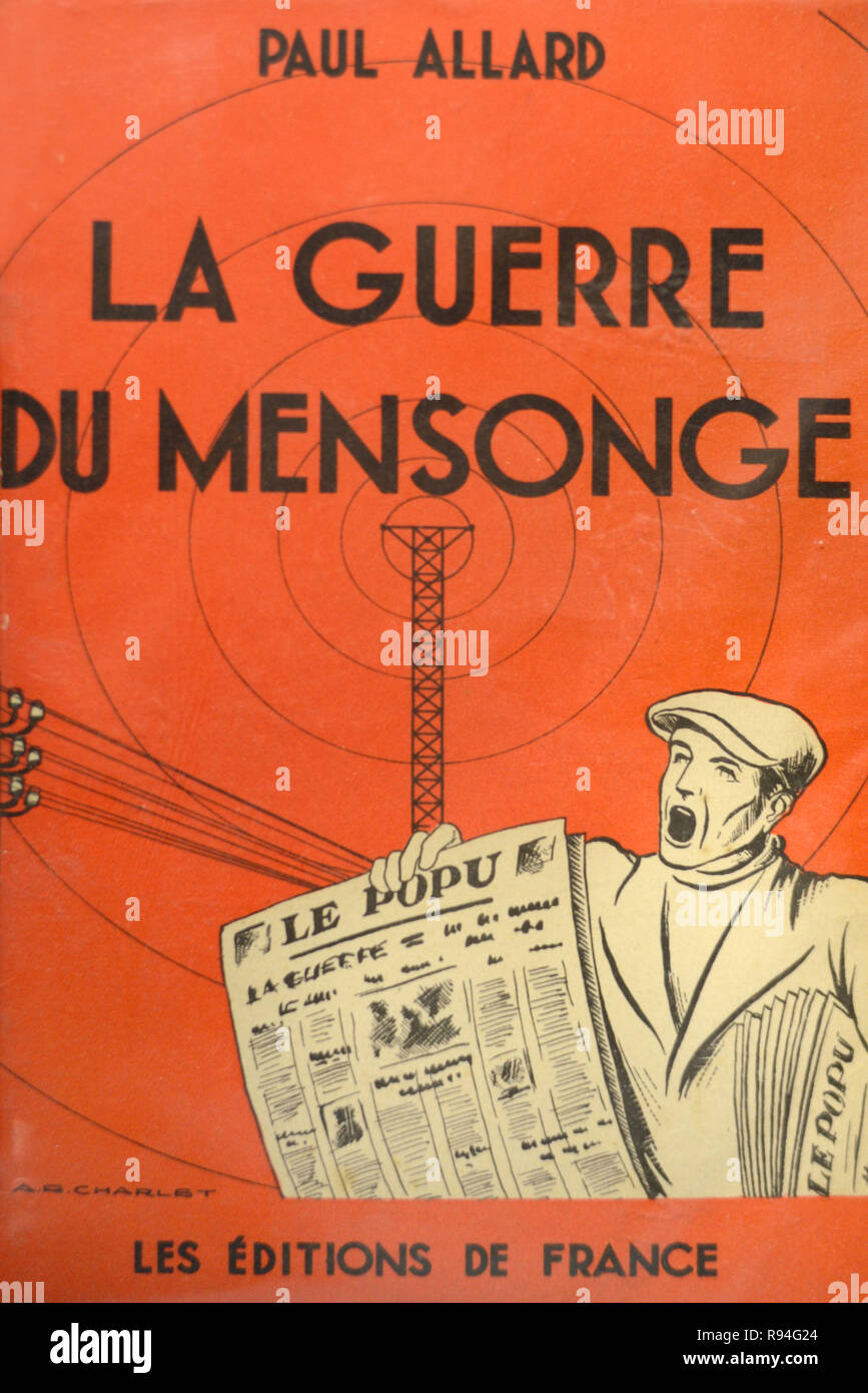 1940 Book Cover 'La Guere du Mensonge' or the War of Lies, Fake News or War of Words by Paul Allard Stock Photo