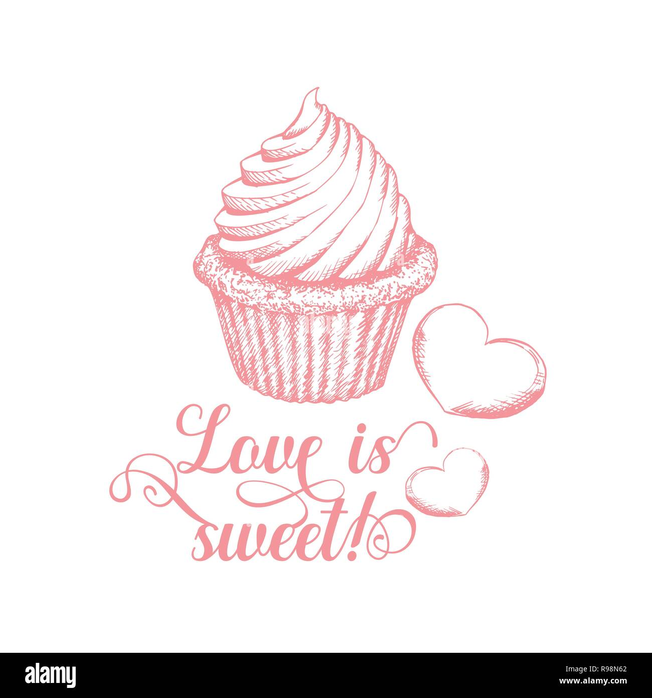 Cupcake with lettering sketch illustration  Sweet love quote