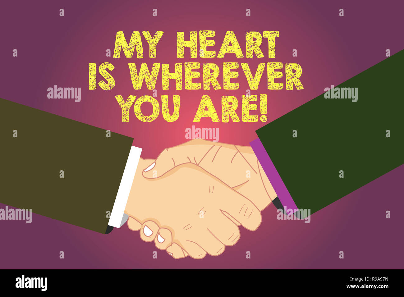 Word writing text My Heart Is Wherever You Are. Business concept for Expressing roanalysistic feelings and emotions Hu analysis Shaking Hands on Agree Stock Photo