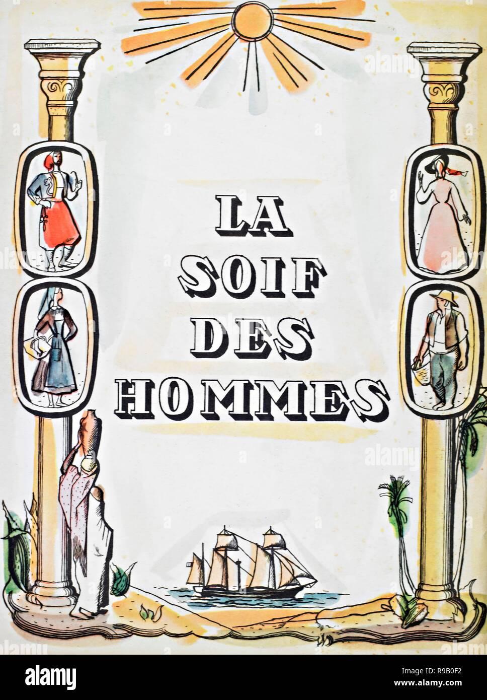 Original film title: LA SOIF DES HOMMES. English title: THIRST OF MEN. Year: 1950. Director: SERGE DE POLIGNY. Credit: CINE SELECTION / Album - Stock Image