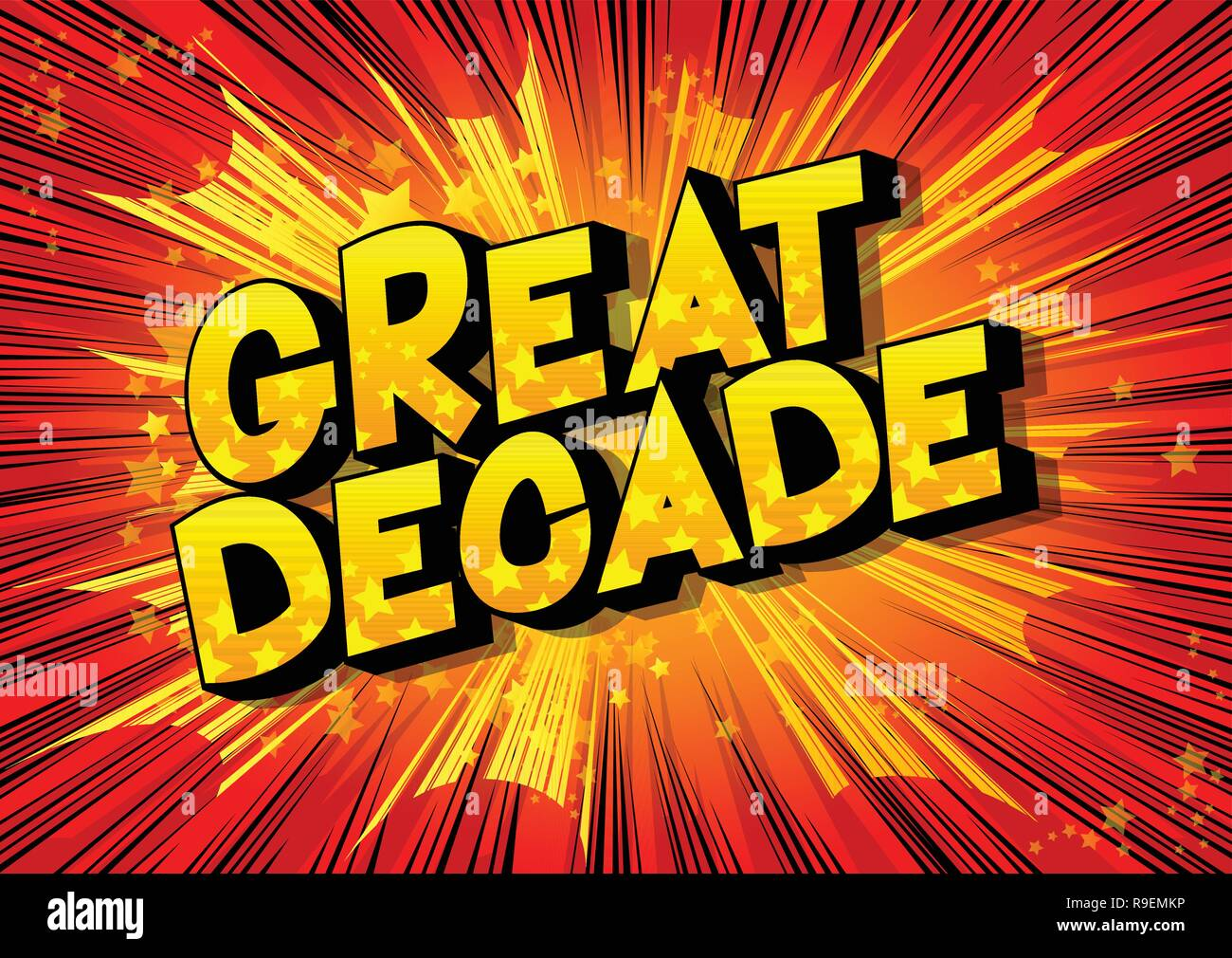 Great Decade - Vector illustrated comic book style phrase on abstract background. - Stock Vector