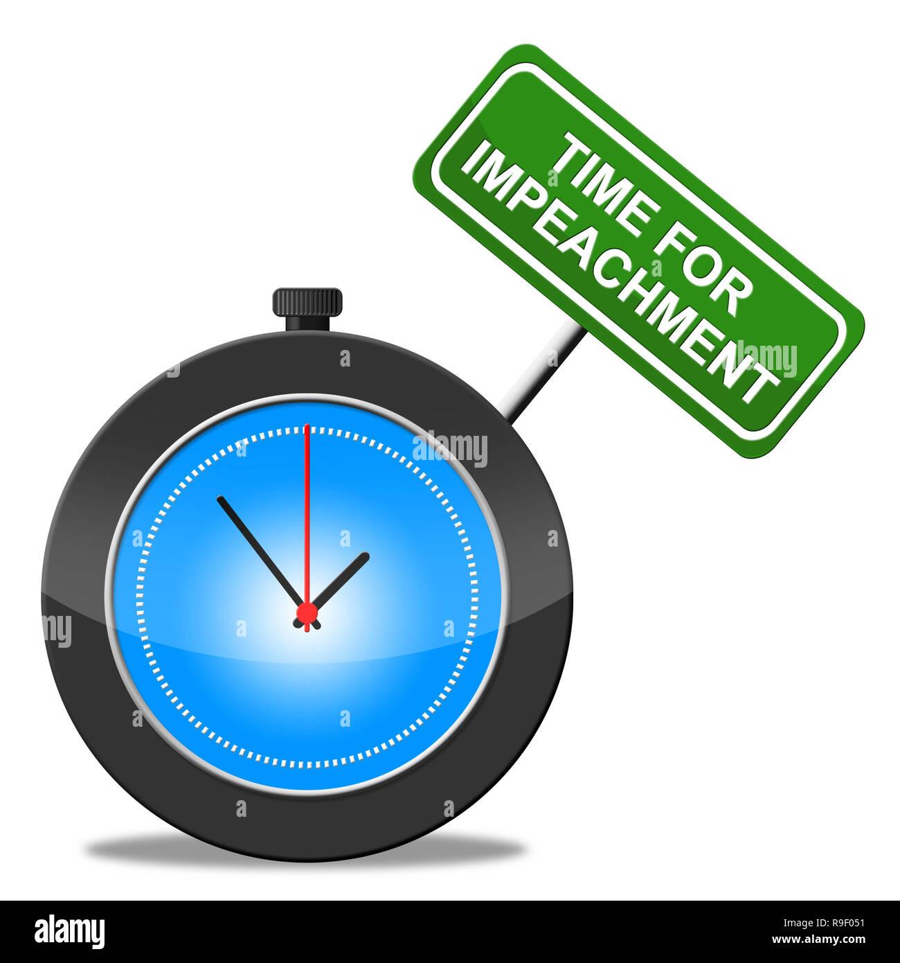 Impeachment Time To Remove Corrupt President Or Politician. Legal Indictment In Politics. Stock Photo