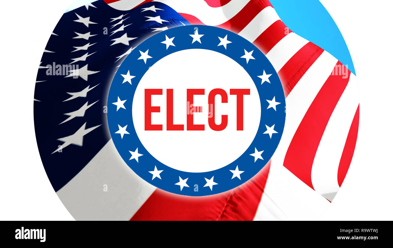 elect on a USA background, 3D rendering. United States of America flag waving in the wind. Voting, Freedom Democracy, elect concept. US Presidential e - Stock Image