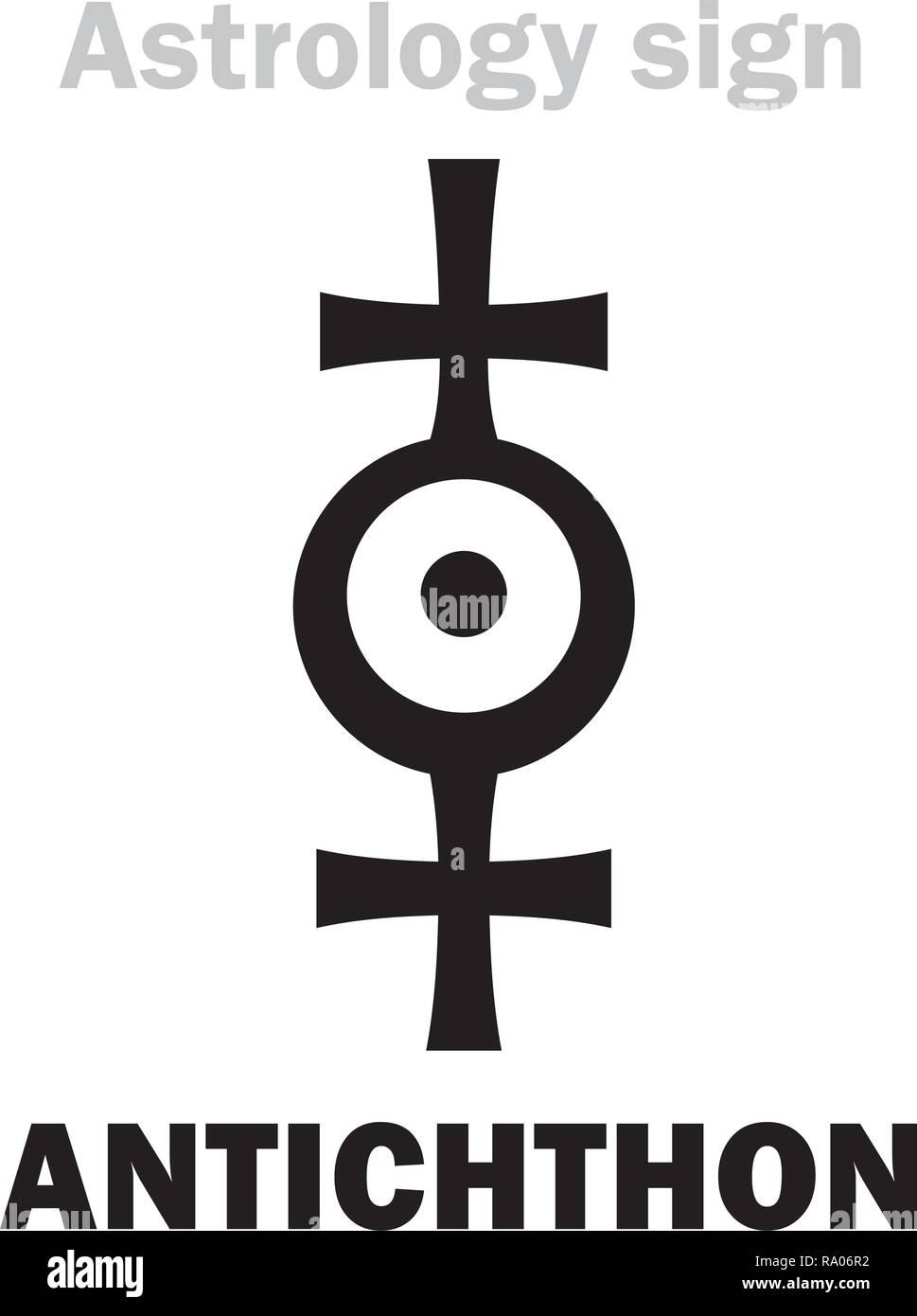 Astrology Alphabet: ANTICHTHON / Counter-Earth (also: Gloria, Horus, Vulcan), Earth analog, hypothetical planet of Pythagoreans. Hieroglyphics sign. Stock Vector