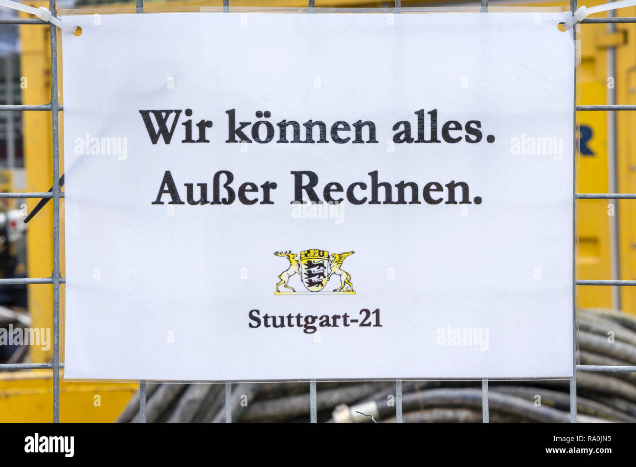 anti stuttgart 21 poster, text reads: ' we are capable of anything with the exception of calculation' - Stock Image