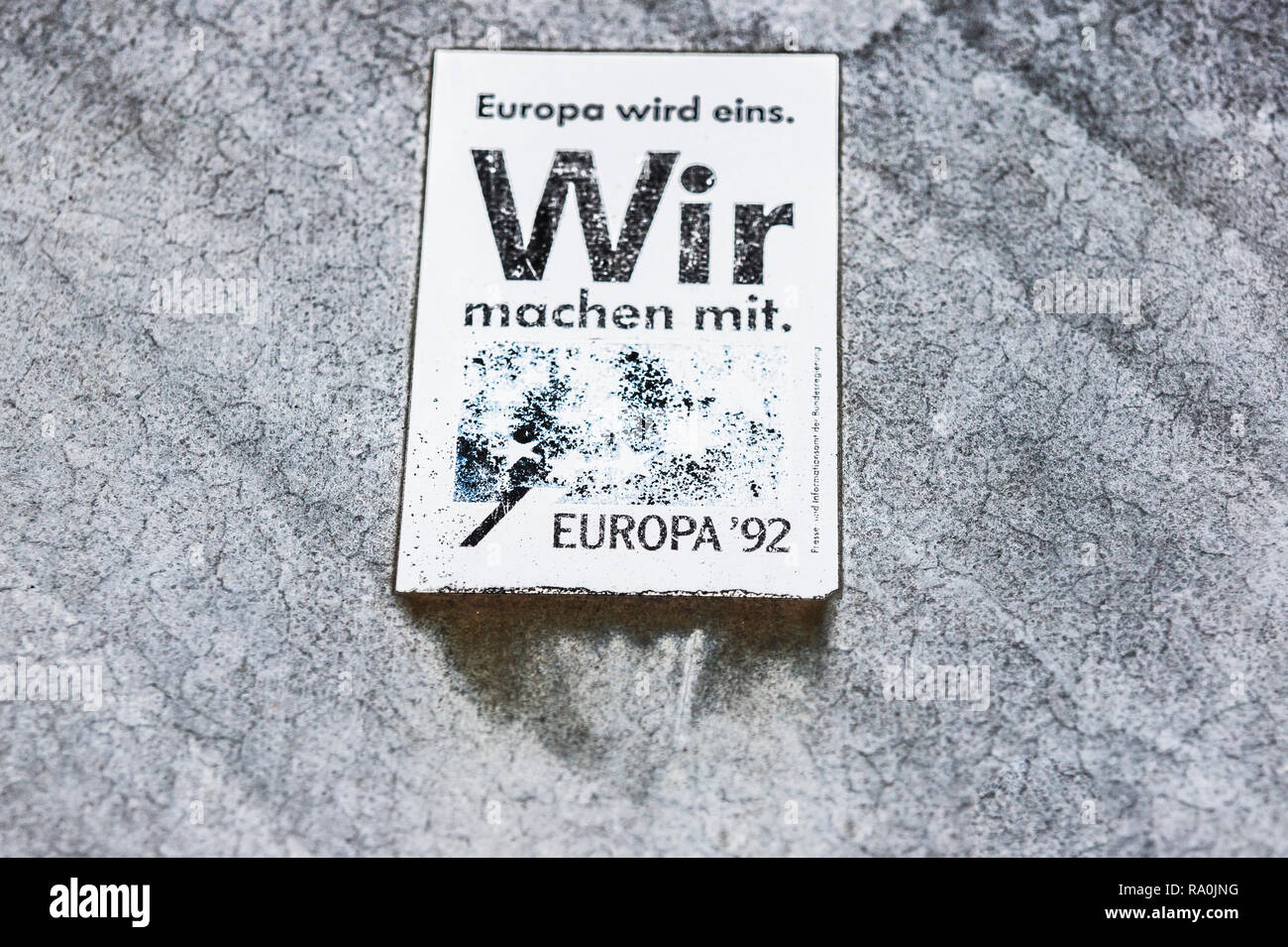 timeworn sticker from 1992:_europe will become one, we will join in_ - Stock Image