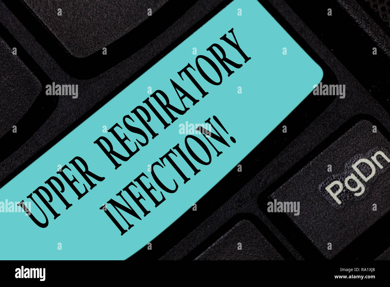 Text sign showing Upper Respiratory Infection. Conceptual photo illnesses caused by an acute infection Keyboard key Intention to create computer messa - Stock Image