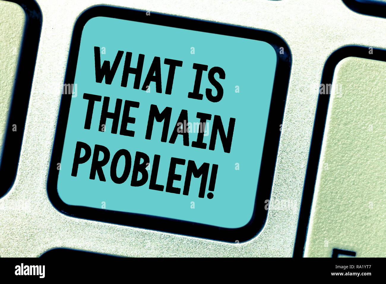Handwriting text writing What Is The Main Problem. Concept meaning Identify the cause of troubles Repair work Keyboard key Intention to create compute Stock Photo