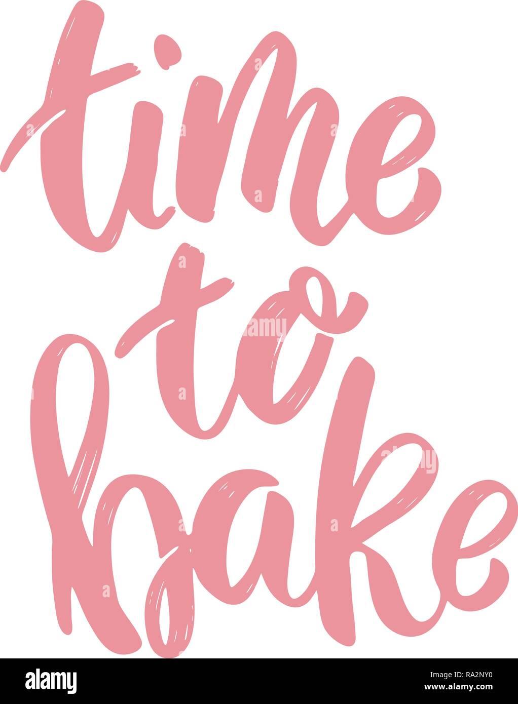 Time to bake  lettering phrase on white background  Design
