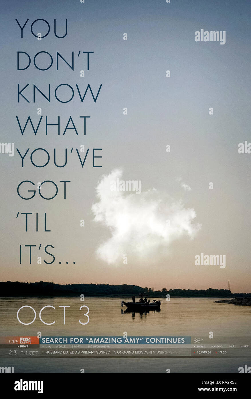 "Gone Girl (2014) directed by David Fincher and starring Ben Affleck, Rosamund Pike, Neil Patrick Harris and Tyler Perry. ""You don't know what you've got 'til it's…"" teaser poster. Film version of Gillian Flynn's bestselling novel about a missing wife and a suspicious husband. - Stock Image"