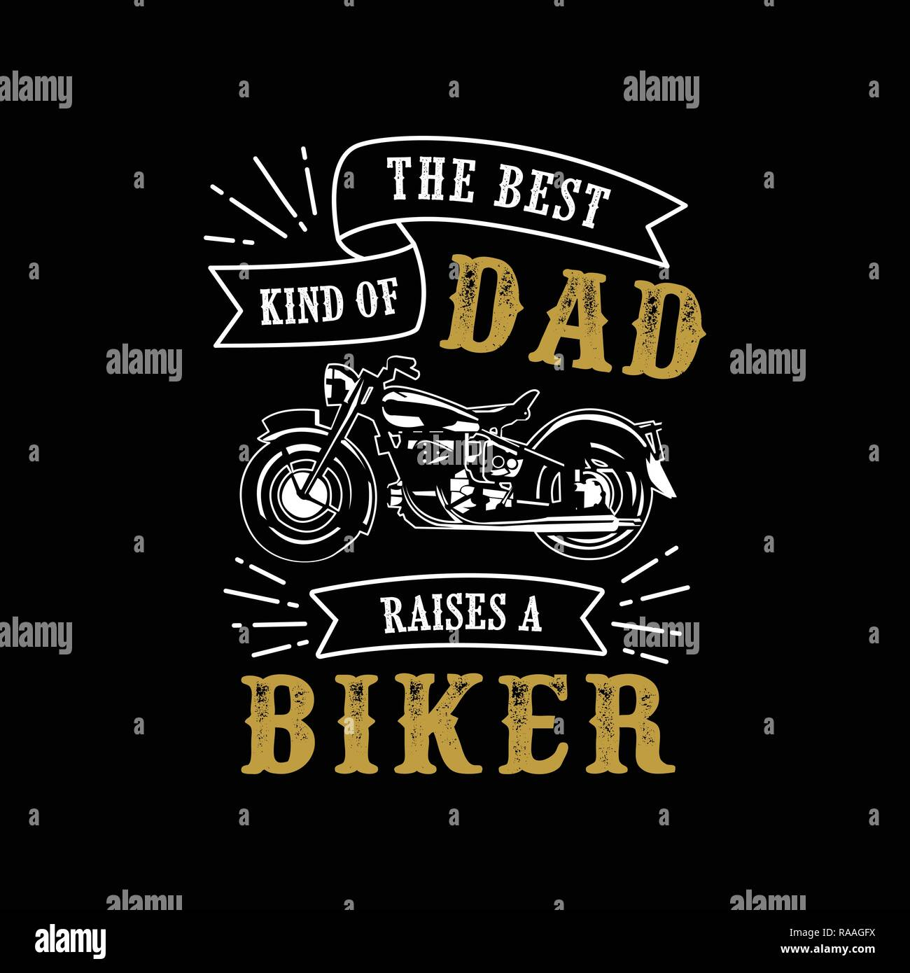 Father S Day Saying And Quotes The Best Kind Of Dad Biker Stock Vector Image Art Alamy