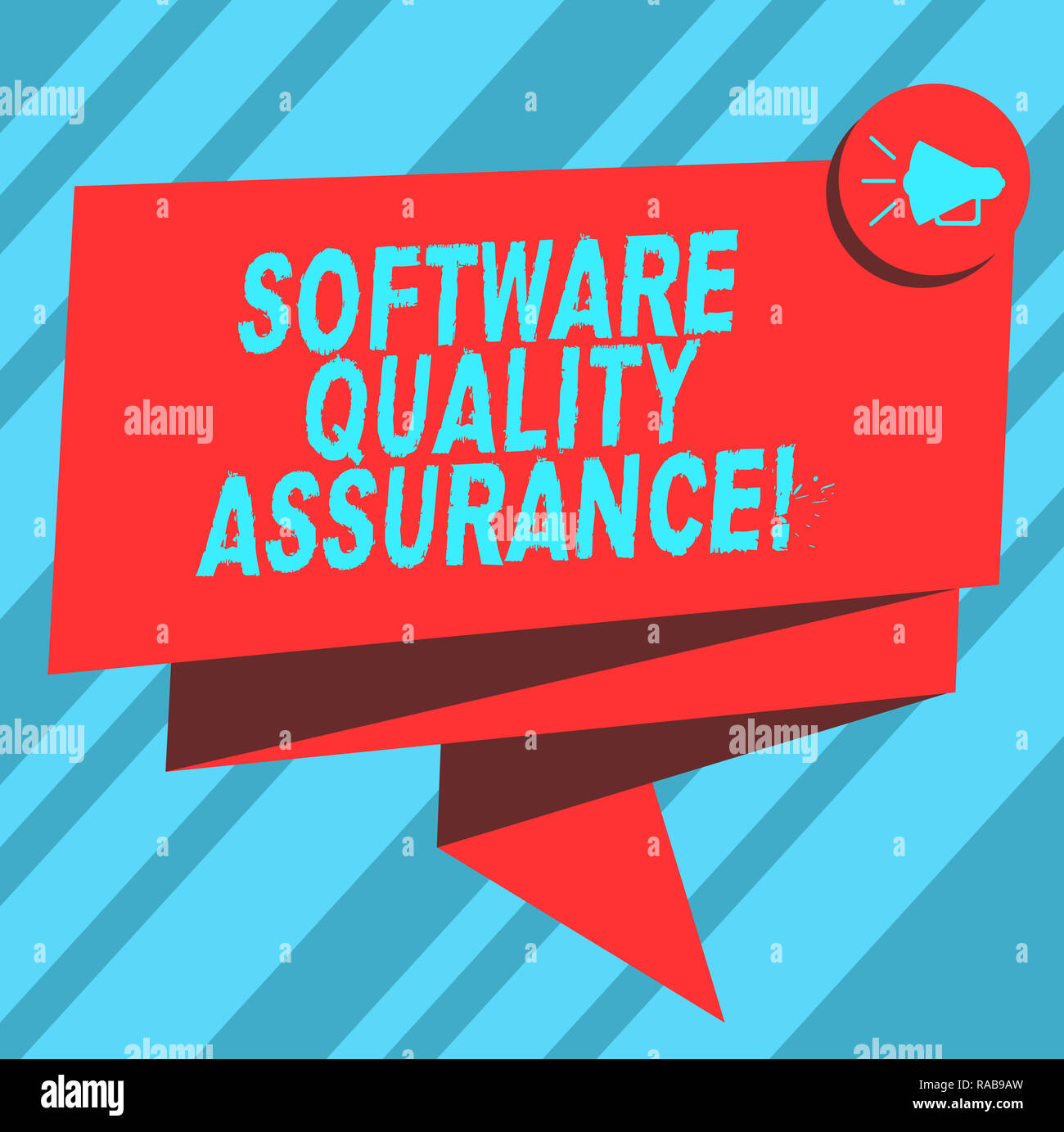 Text Sign Showing Software Quality Assurance Conceptual Photo Ensuring Quality In Software Engineering Process Folded 3d Ribbon Sash Megaphone Speech Stock Photo Alamy