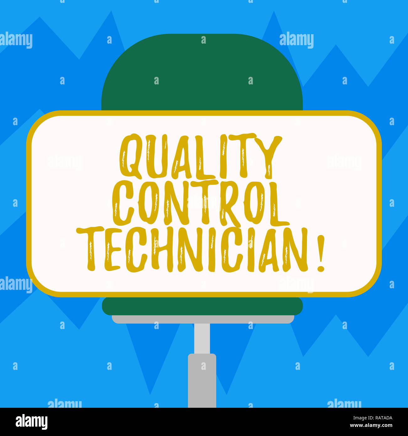Text sign showing quality control technician conceptual photo responsible for qualityassurance processes blank rectangular shape