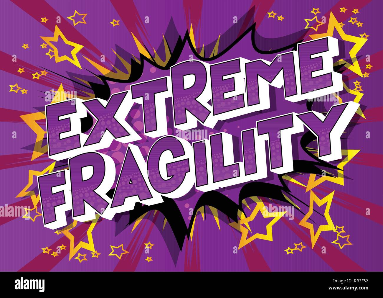 Extreme Fragility - Vector illustrated comic book style phrase on abstract background. - Stock Vector