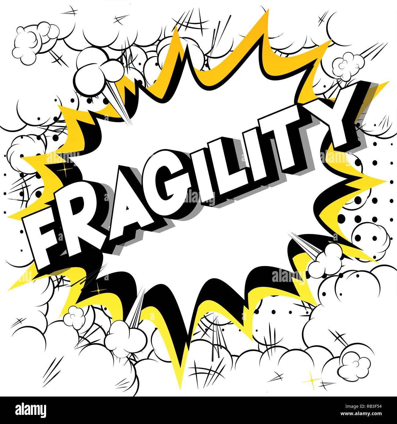 Fragility - Vector illustrated comic book style phrase on abstract background. - Stock Vector