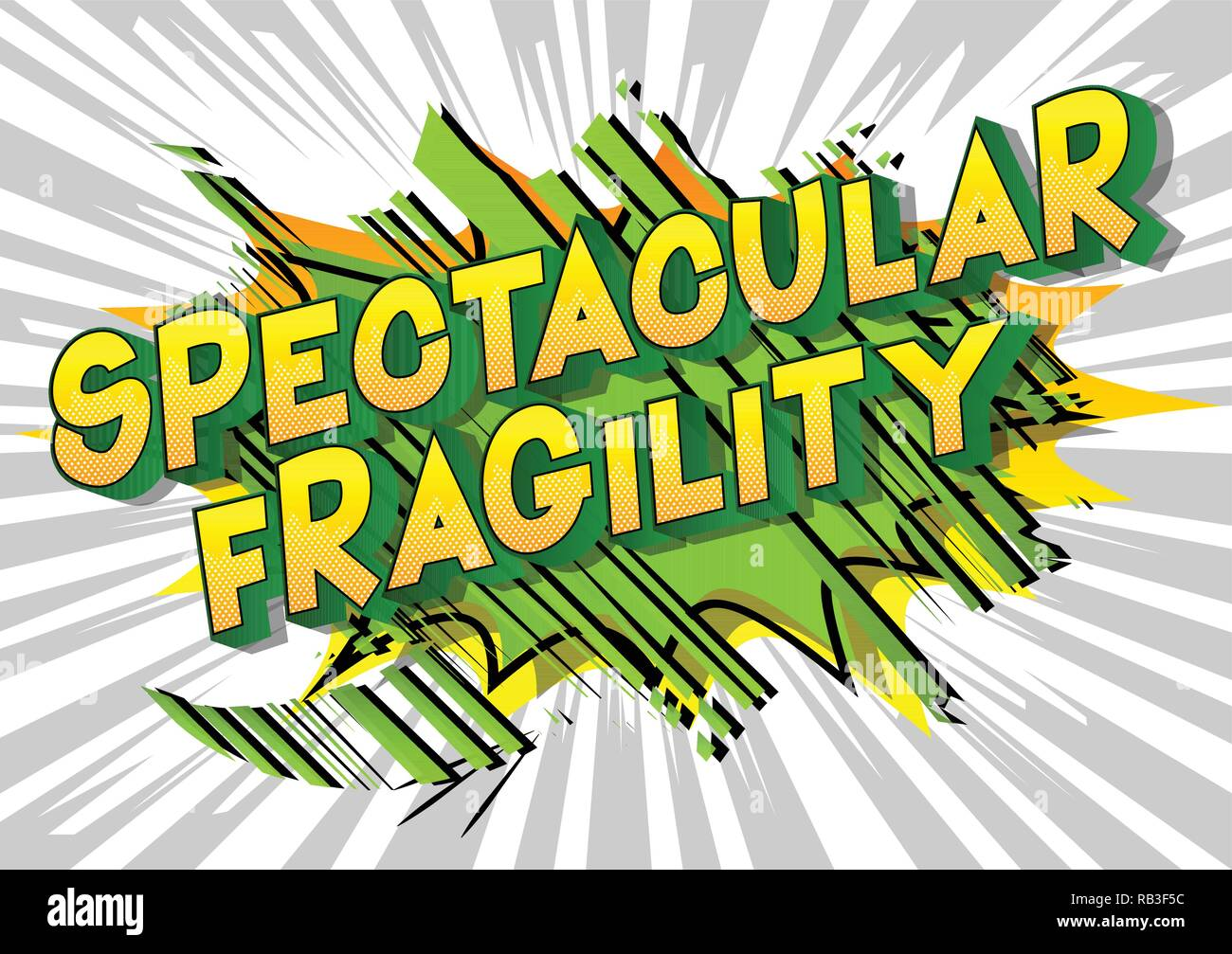 Spectacular Fragility - Vector illustrated comic book style phrase on abstract background. - Stock Vector