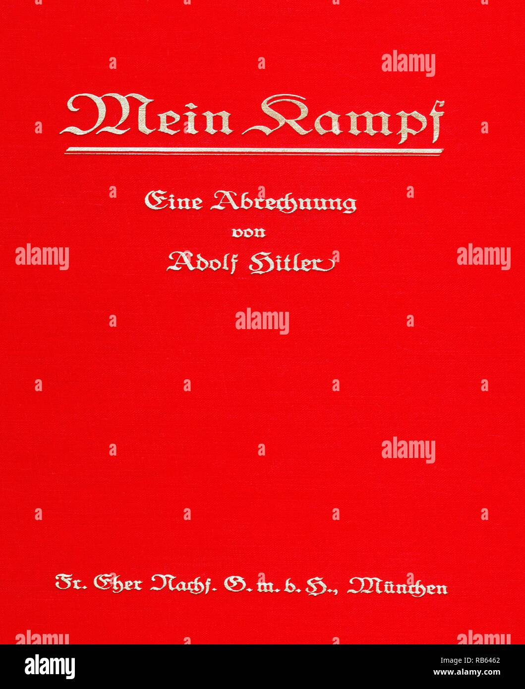 Mein Kampf, 'My Struggle' autobiographical manifesto by Nazi leader Adolf Hitler, Volume 1 of Mein Kampf was published in 1925 and Volume 2 in 1926 - Stock Image