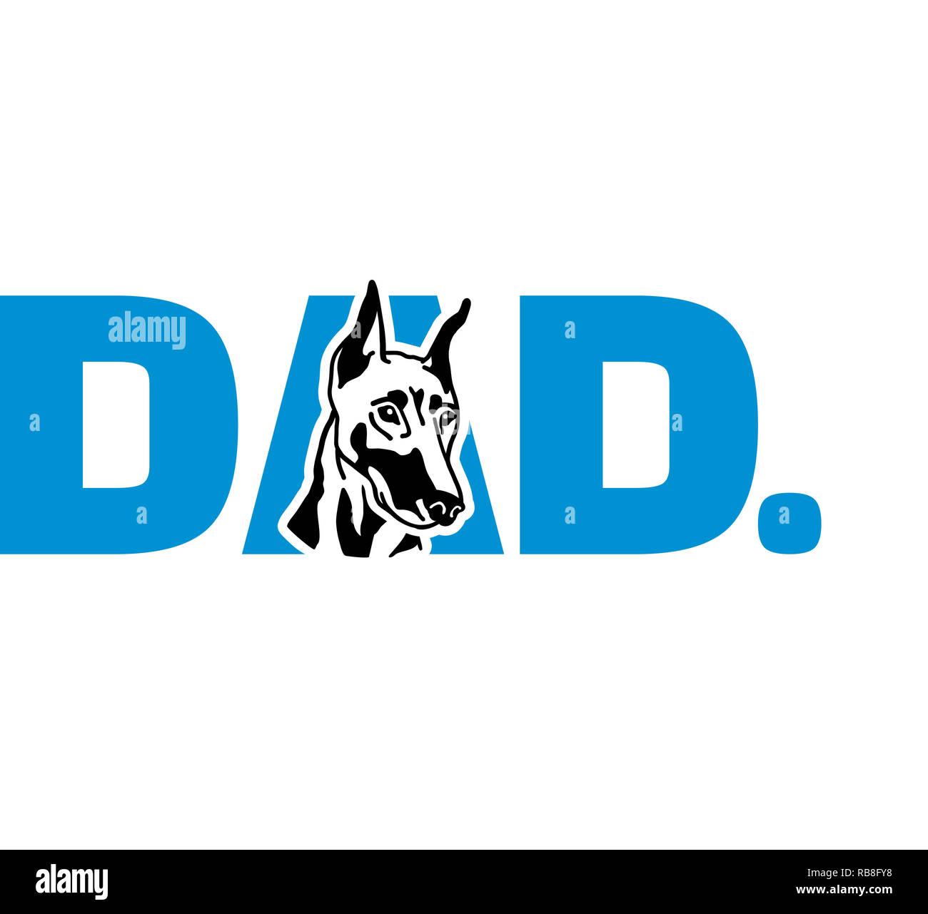 Doberman best dad ever slogan - Stock Image