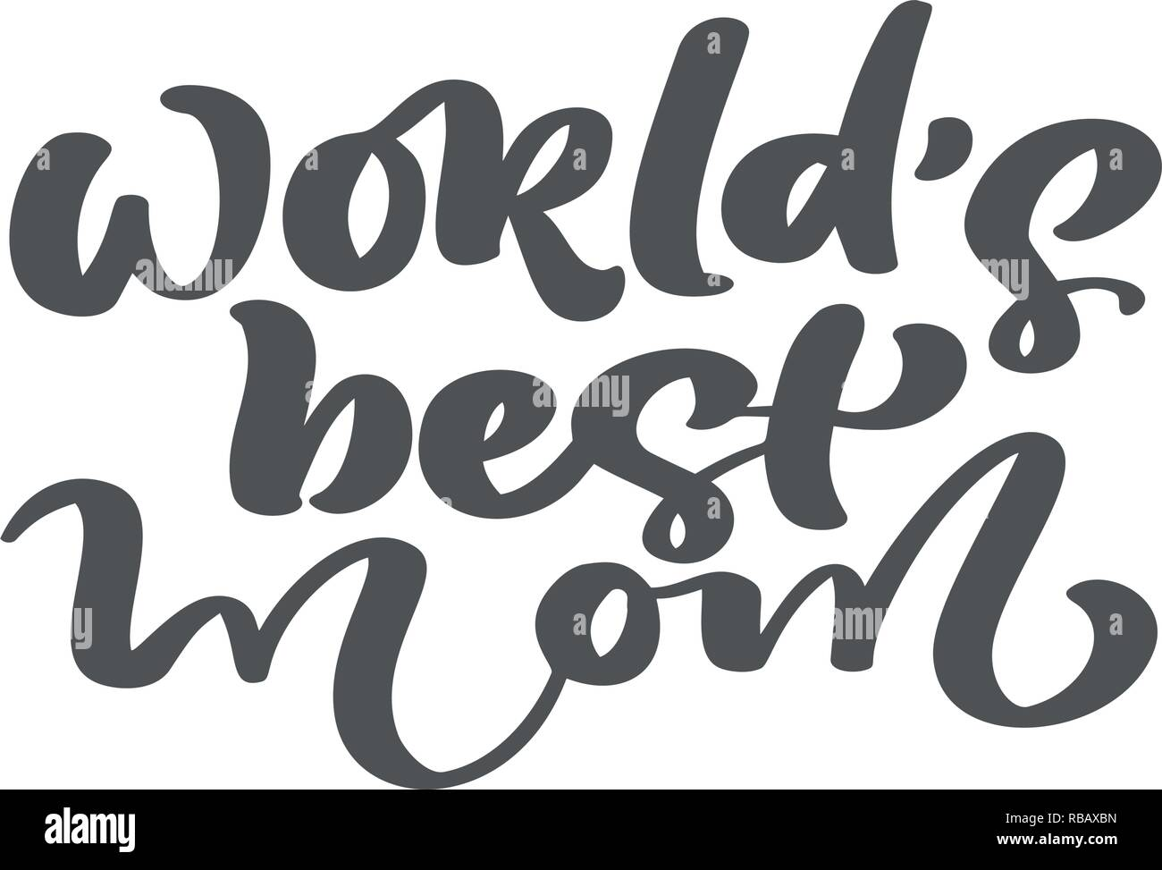 Vector hand drawn calligraphy lettering text world s best mom elegant modern handwritten quote ink holidays illustration typography poster on white