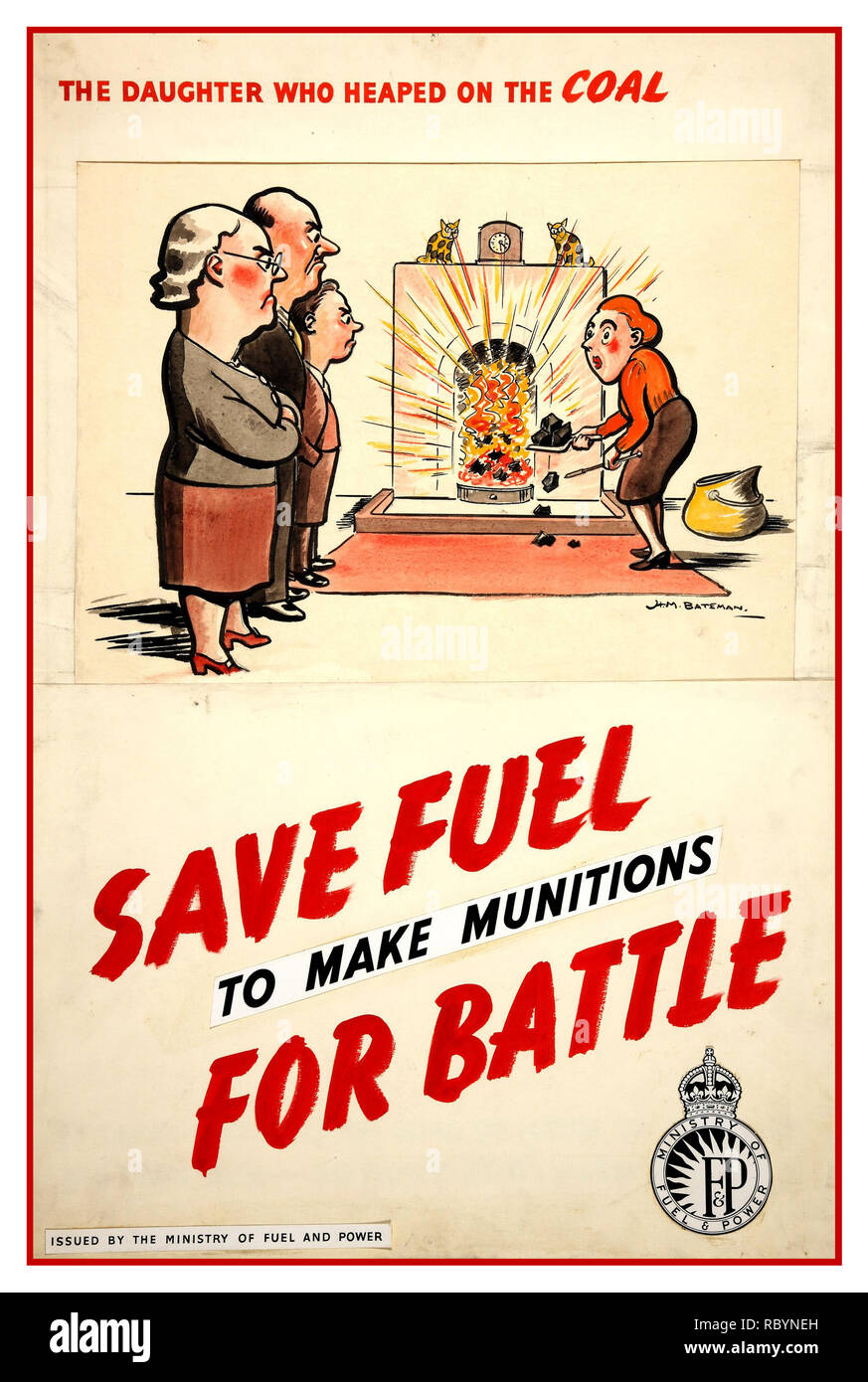 Archive WW2 Propaganda Poster 1940's UK Government 'SAVE FUEL  to make munitions FOR BATTLE '  issued by the British Ministry of Fuel and Power - Stock Image