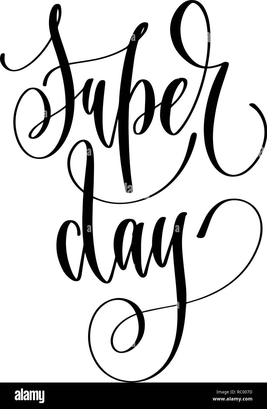 Super Day Hand Lettering Inscription Text Motivation And Insp