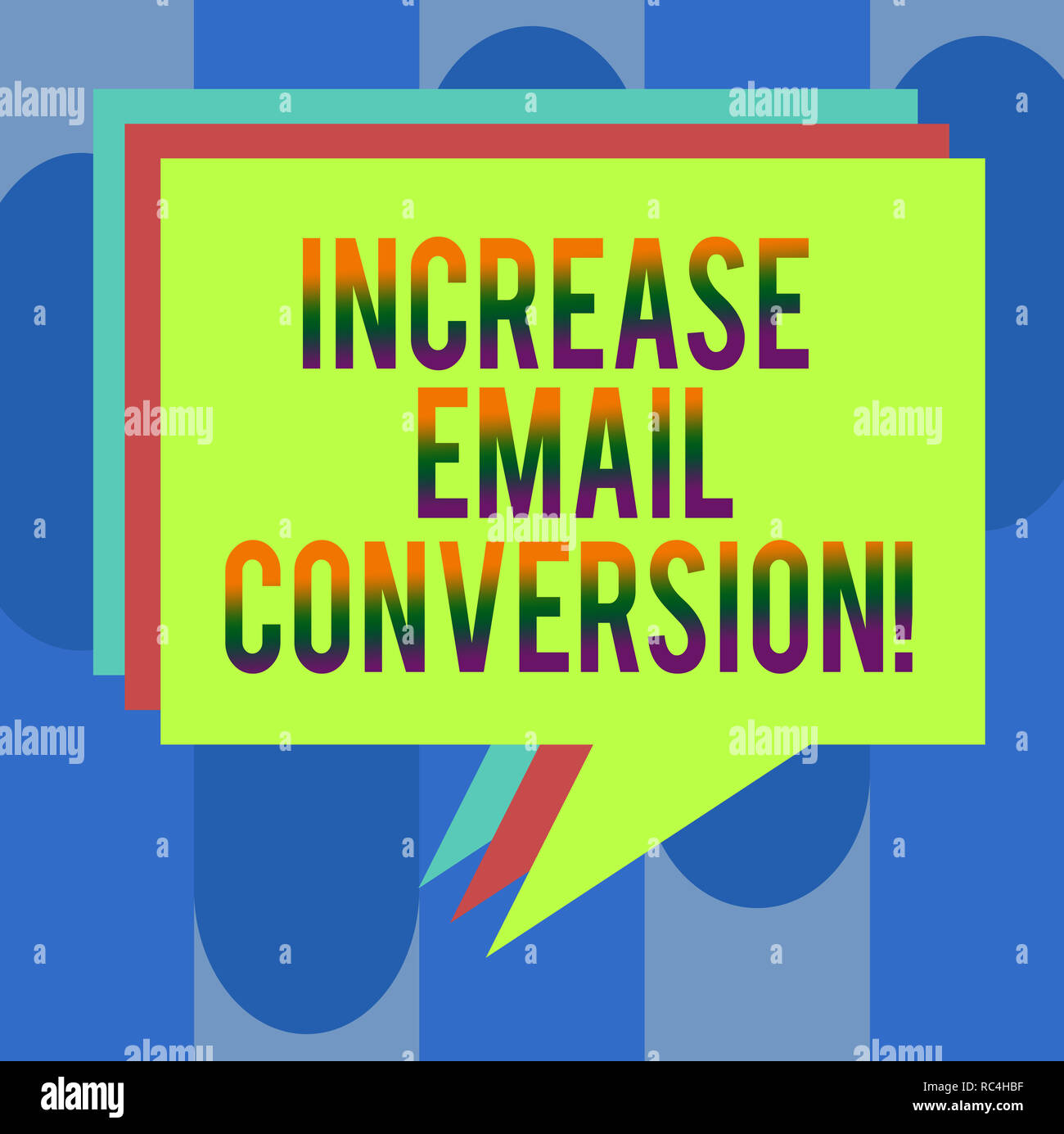 Handwriting text Increase Email Conversion. Concept meaning Action taking place on your landing page Stack of Speech Bubble Different Color Blank Colo Stock Photo