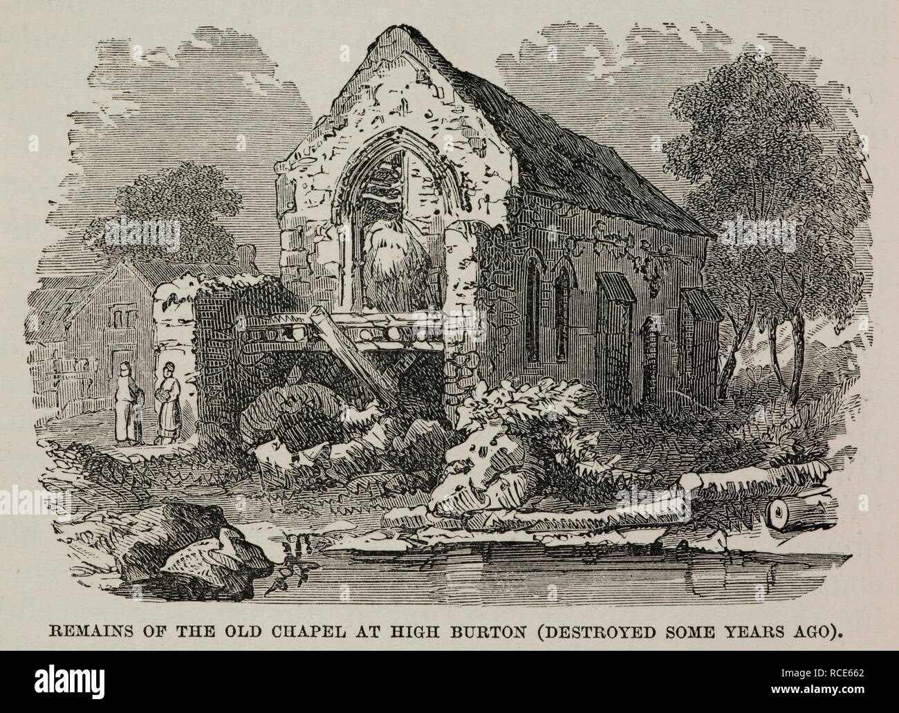 The Old Chapel at High Burton.  A ruined building destroyed in the 19th century. Sketch. History of the Borough of Preston and its environs, in the county of Lancaster. Preston, Lancaster. 1857, HARDWICK, Charles, of Preston. Source: 10358.f.17 188 (det). Language: English. - Stock Image