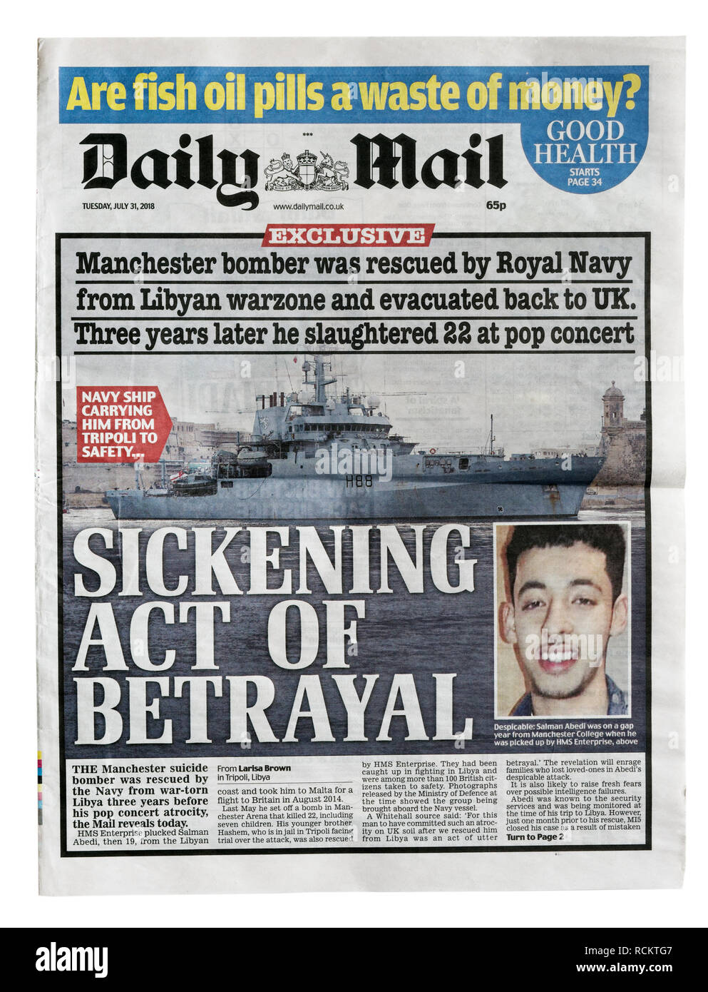 The front page of the Daily Mail 31 July 2018 with headline Sickening Act of Betrayal, the story that the Manchester concert bomber was an immigrant - Stock Image