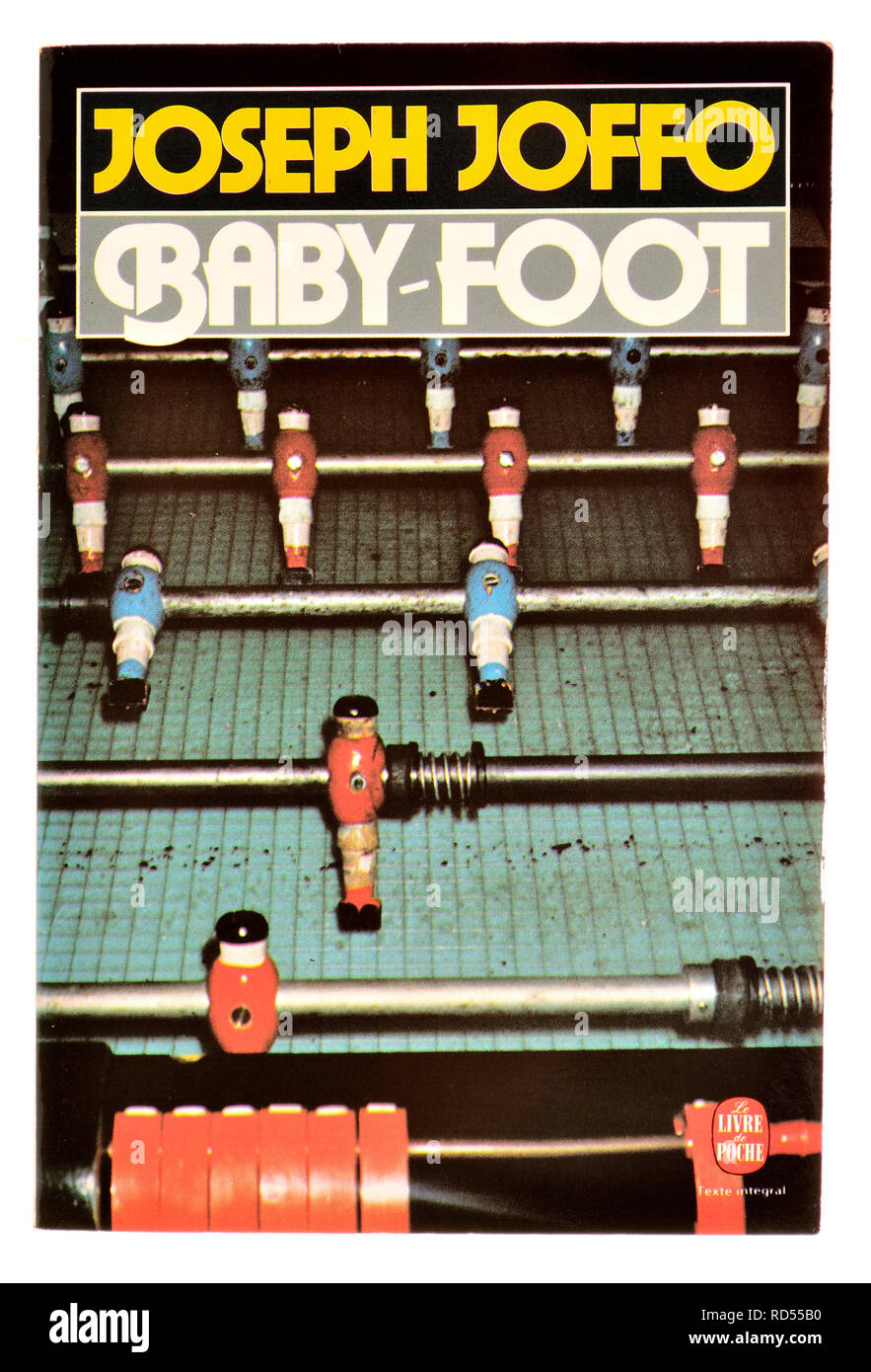 Baby-Foot (Joseph Joffo : 1977) 'Table Football' - French edition. Autobiographical novel about his early childhood - Stock Image