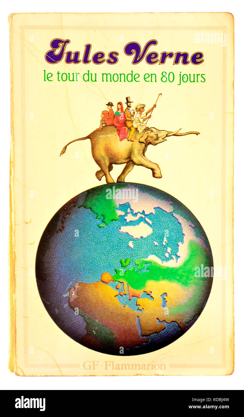 Le Tour du Monde en 80 Jours (Jules Verne: 1873) Around the World in Eighty Days - French edition - Stock Image