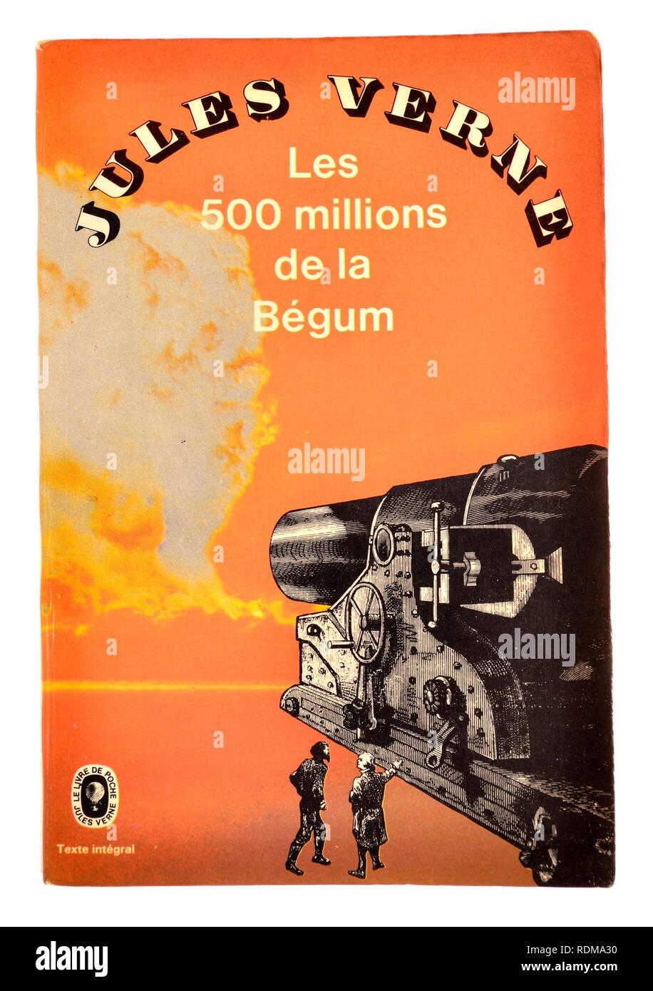 Les 500 millions de la Begum  (Jules Verne: 1879) The Begum's Fortune / The Begum's Millions, French edition - Stock Image