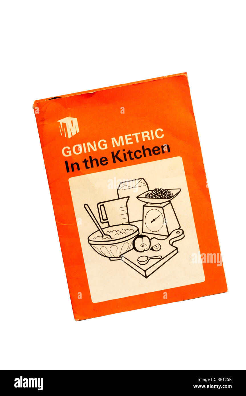 Going Metric In the Kitchen published by the Metrication Board in September 1975 as the UK introduced metric weights and measures. Stock Photo