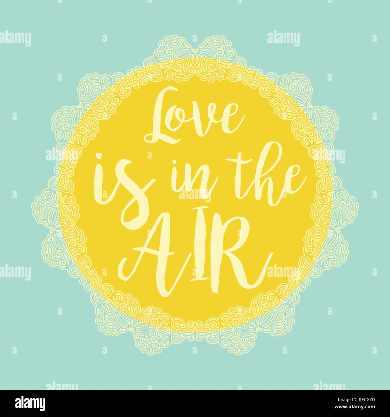 Love is in the air typography poster template with yellow sun and lacy white shape on the blue - Stock Vector