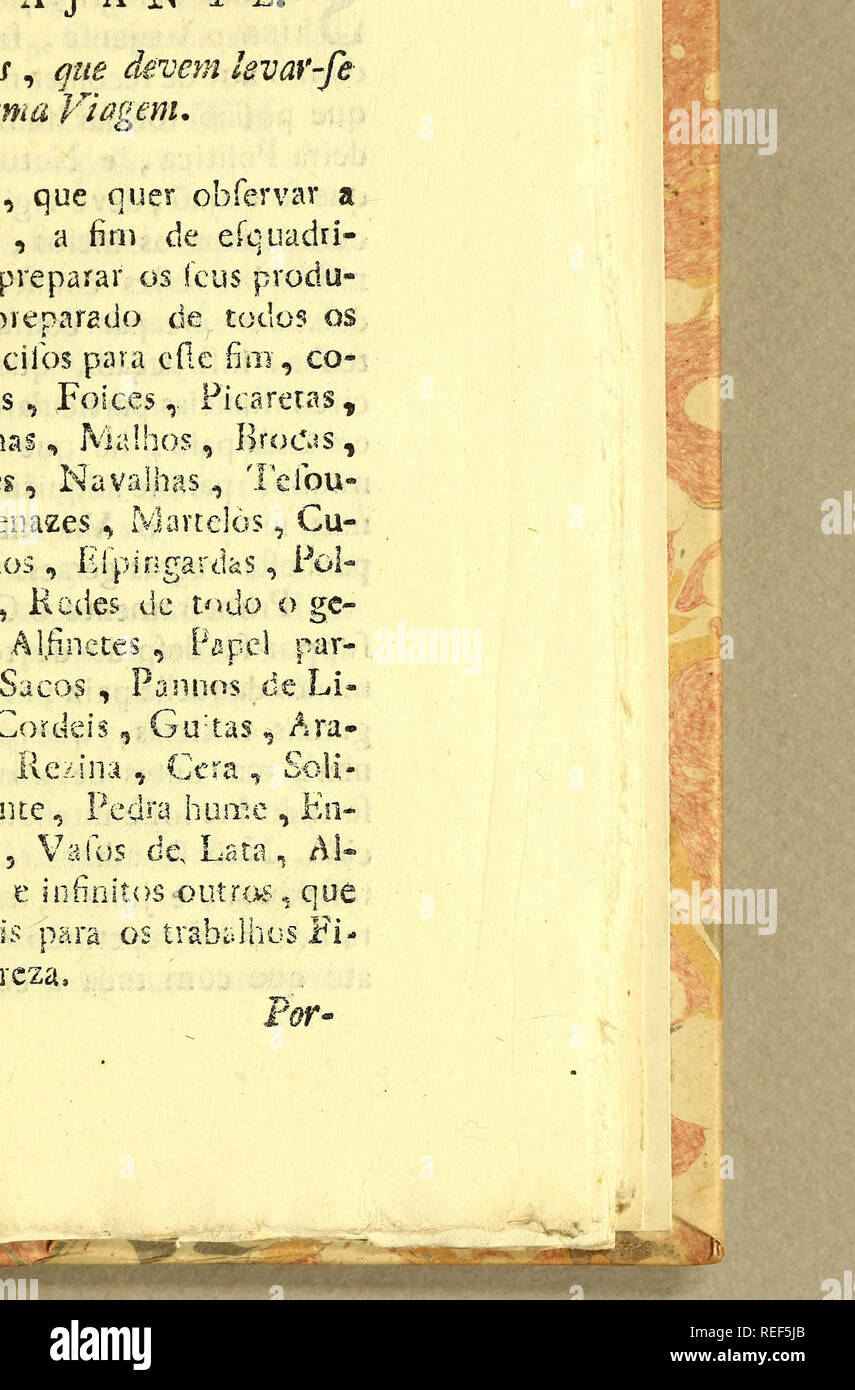 . Compendio de observaçoens, : que fórmaõ o plano da viagem politica, e filosofica, que se deve fazer dentra da patria. Dedicado a Sua Alteza Real o Serenissimo Principe do Brasil. Natural history; Mines and mineral resources; Silk industry; Imprint 1783. . Please note that these images are extracted from scanned page images that may have been digitally enhanced for readability - coloration and appearance of these illustrations may not perfectly resemble the original work.. Sá, José Antonio de, d. 1819. Lisboa : Na officina de Francisco Borges de Sousa - Stock Image