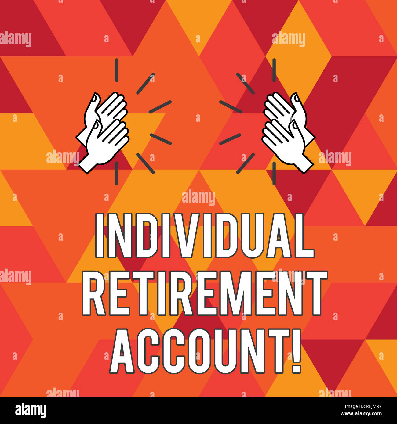 Writing note showing Individual Retirement Account. Business photo showcasing Invest and earmark funds for retirement Hu analysis Hands Clapping with  Stock Photo