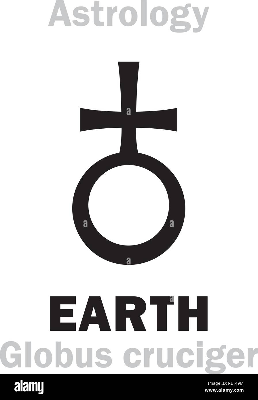 Astrology Alphabet: Sign of EARTH (The «Globus cruciger» - the orb and cross); Salvator Mundi (Latin for 'Saviour of the World'). Hieroglyphiс sign. - Stock Vector