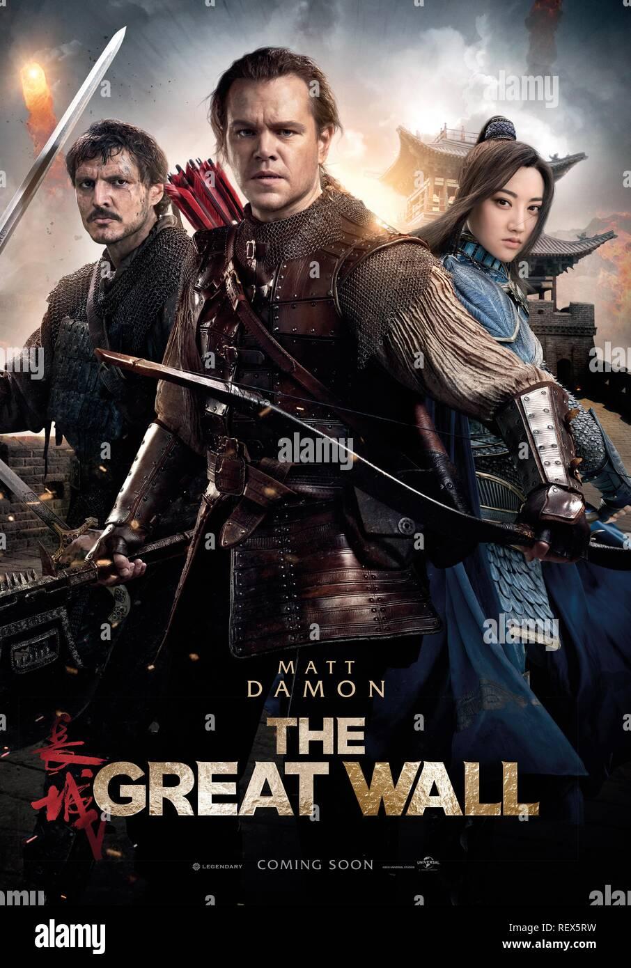 Pedro Pascal Matt Damon Tian Jing Poster The Great Wall 2016 Stock Photo Alamy