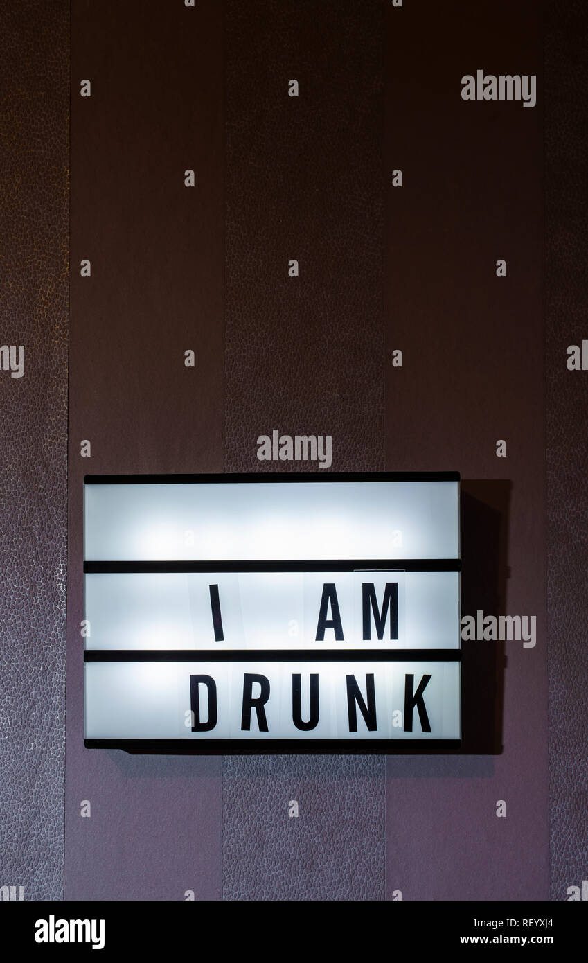 Message Sorry I Am Drunk on illuminated board  Drinking