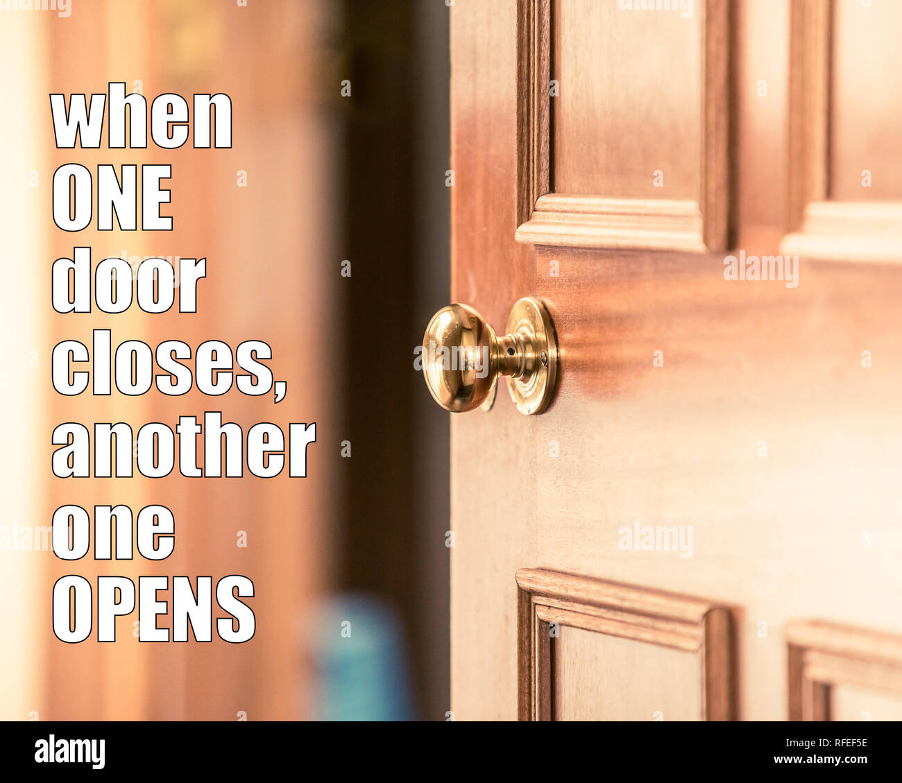 Motivational quote - when one door closes another one opens. Opportunity quotes, new life challenges quote. Never give up and keep going forward - Stock Image