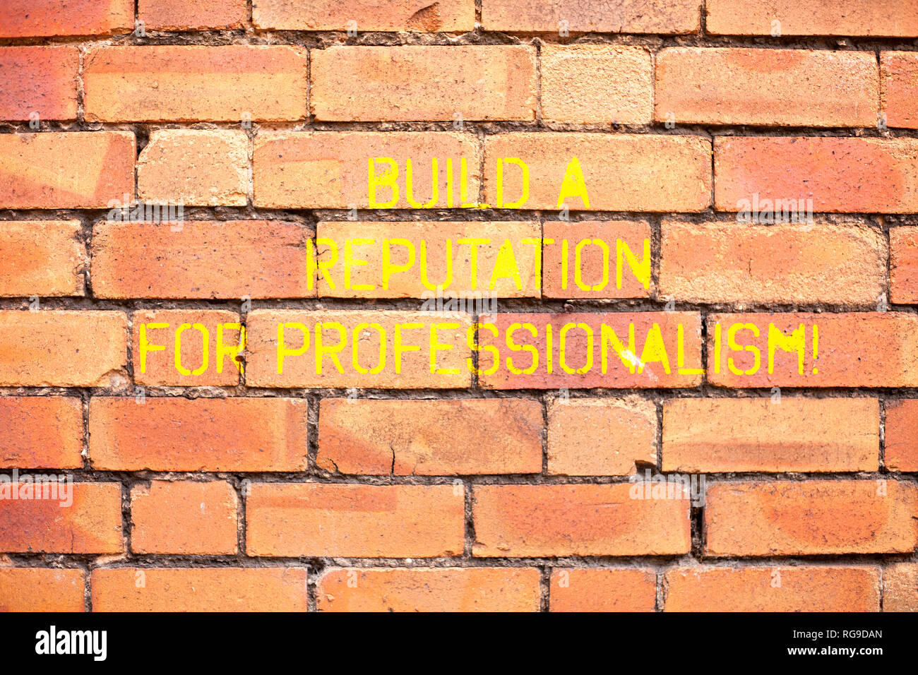 Writing note showing Build A Reputation For Professionalism. Business photo showcasing Be professional in what you do - Stock Image