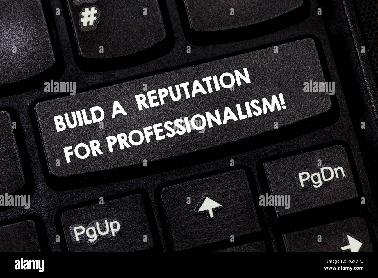 Word writing text Build A Reputation For Professionalism. Business concept for Be professional in what you do Keyboard key Intention to create compute - Stock Image