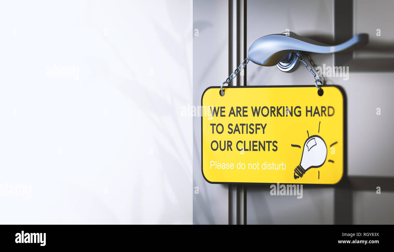 3D illustration of a door hanger with the text we are working hard for our clients, Concept of employee engagement for customer satisfaction. - Stock Image
