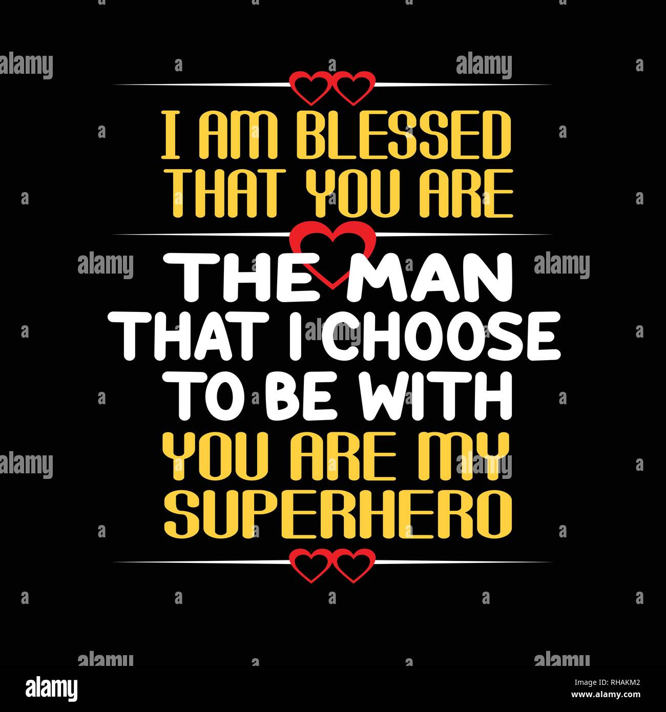 Love Quote and saying. I am blessed that you are the man ...