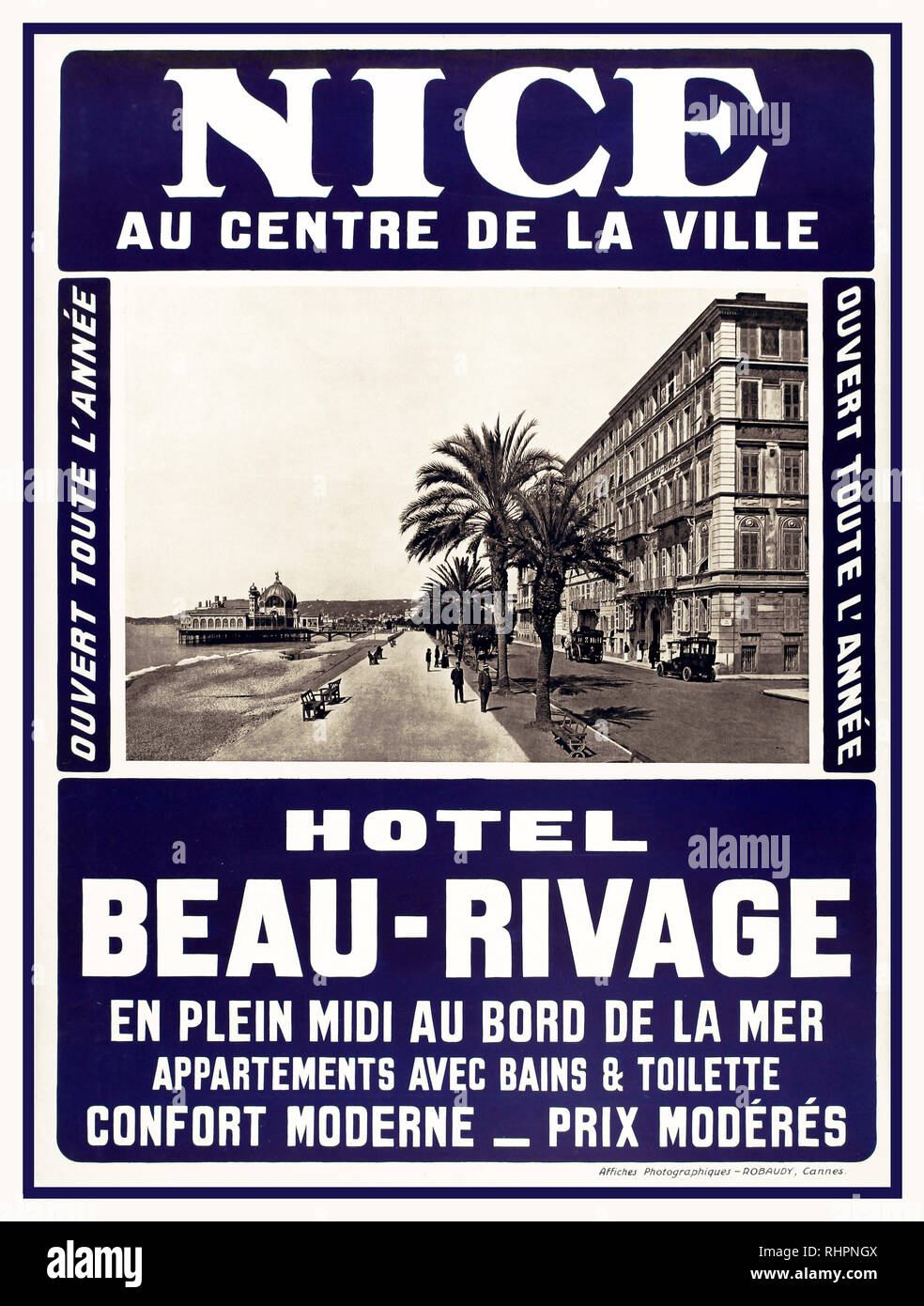 1900's Vintage French travel advertising poster for the Hotel Beau-Rivage on the Cote d'Azur in Nice - In the city centre Open all year On the sea front Accommodation with baths and toilets Modern comfort Moderate prices. Great design featuring a black and white photograph of the historic 1860 Hotel Beau-Rivage building with old classic cars outside, palm trees lining the riviera promenade with people walking along the sea front, a pier and hills in the background and the text around the image in stylised white letters on a dark blue background. One of the first hotels on the Nice promenade - Stock Image